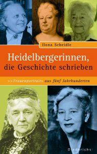 Buchcover Heidelbergerinnen, die Geschichte schrieben