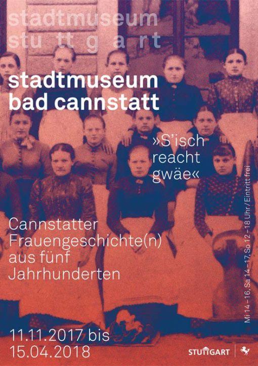 """""""S'isch reacht gwäe"""". Cannstatter Frauengeschichte(n) aus fünf Jahrhunderten"""