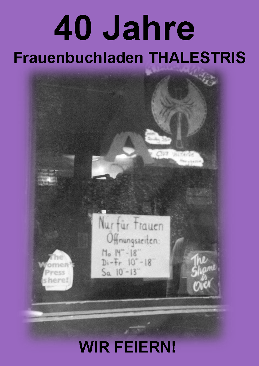40 Jahre Frauenbuchladen Thalestris in Tübingen